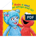 Rojo-o Azul Mi Amigo Eres Tu