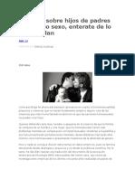 Estudios sobre hijos de padres del mismo sexo