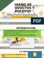 Exposición Diseño de Productos y Procesos-MARQUEZ ROSSY.pptx
