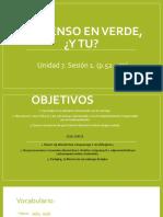 Unidad 7. Sesion 1. Yo pienso en verde, ¿y tu Sesion 2, 3.pptx