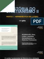 HISTÓRIA CRISTIANISMO II - Parte 3 - Hermenêutica de Lutero.pptx