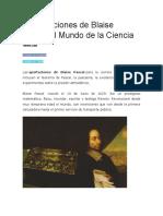 7 Aportaciones de Blaise Pascal al Mundo de la Ciencia