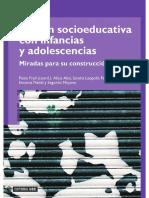 Acción socio educativa con infancias y adolescencias. Miradas para su construcción.pdf