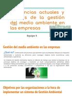 Tendencias actuales y futuras de la gestión del medio ambiente en las empresas