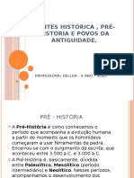 FONTES HISTÓRICA , PRÉ-HISTÓRIA E POVOS DA ANTIGUIDADE
