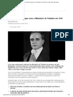 Por que Getúlio Vargas criou o Ministério do Trabalho em 1930 - BBC News Brasil