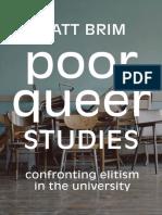 Matt Brim - Poor Queer Studies_ Confronting Elitism in the University (2020, Duke University Press Books) - libgen.lc.pdf