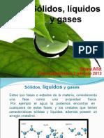 presentacionsolidosliquidosygases3mejorado-120623185616-phpapp02