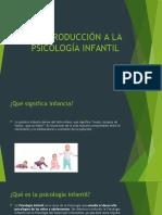 INTRODUCCIÓN A LA PSICOLOGÍA INFANTIL [Autoguardado]