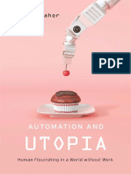 john-danaher-automation-and-utopia-human-flourishing-in-a-world-without-work