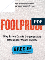 Greg Ip - Foolproof_ Why Safety Can Be Dangerous and How Danger Makes Us Safe-Little Brown and Company (2015)