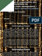 Pilotage et organisations des évolutions de la supply chain
