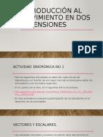 Introducción al movimiento en dos dimensiones.pptx