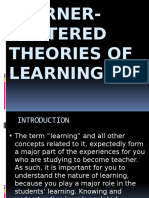 LEARNER-CENTERED THEORIES OF LEARNING by trisha and rosa