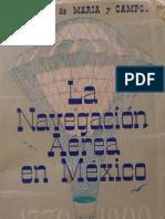 La Navegacion Aerea en Mexico 1770-1900