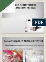 ORGANIZAREA ACTIVITATII DE SERVIRE A MESELOR FESTIVE.ppt