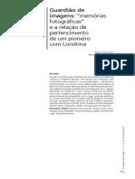 """Guardião de  imagens- """"memórias  fotográficas""""  e a relação de  pertencimento  de um pioneiro  com Londrina"""