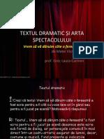 TEXTUL DRAMATIC ȘI ARTA SPECTACOLULUI