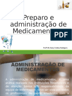 - preparo e adm de medicamentos
