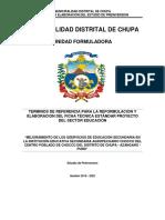 """TdR de """"MEJORAMIENTO DE LOS SDERVICIOS DE EDUCACIÓN SECUNDARIA EN LA INSTITUCIÓN EDUCATIVA SECUNDARIA AGROPECUARIO CHOCCO DEL CENTRO POBLADO DE CHOCCO DEL DISTRITO DE CHUPA - AZÁNGARO - PUNO"""""""