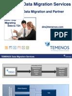 TEMENOS Data Migration Services_Managed Data Migration and Partner_V15_20110719