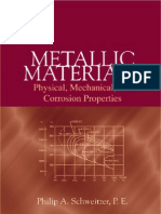 Metallic Materials Physical Mechanical and Corrosion Properties