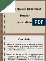 Acromegalia gigantsmul cazuri clinice.ppt