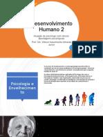 Contribuiçoes das diferentes abordagens psicológicas no atendimento do idoso