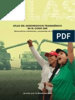 Atlas del agronegocio transgénico en el Cono Sur Monocultivos, resistencias y propuestas de los pueblos