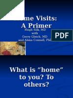 Home Visits A Primer