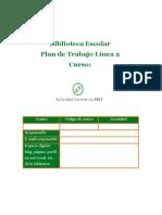 Plan de Trabajo Biblioteca Escolar Línea 2. Orientaciones
