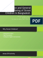 Presentation - Education and General Well-being of Street Children In Bangladesh