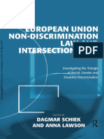 Dagmar Schiek_ Anna Lawson - European Union Non-Discrimination Law and Intersectionality_ Investigating the Triangle of Racial, Gender and Disability Discrimination-Routledge (2011).pdf
