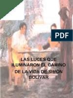 las luces que iluminaron el camino de la vida de simon bolivar