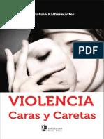 Violencia, Caras y Caretas - Cristina Kalbermatter