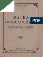 Leon Pyzalski, Matka Dzieci Bozych. Czytania Majowe z Przykladami Sposrod Uzdrowien Lourdskich