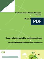 Semana 1 La sustentabilidad del desarrollo económico I