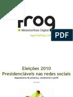 Eleições 2010 - Presidenciáveis nas redes sociais
