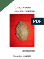 Villavieja de Yeltes en la Prehistoria. Salamanca