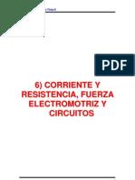 Cap6_CORRIENTE_Y_RESISTENCIA,_FUERZA _ELECTROMOTRIZ_Y _CIRCUITOS.pdf