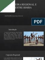 CAPOEIRA REGIONAL E MESTRE BIMBA