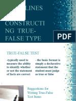 True or False Guidelines