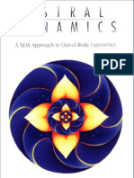 Astral Dynamics - A New Approach to Out-Of-Body Experiences