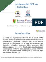Enfoque clínico del SFA en Colombia