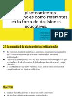 Los planteamientos institucionales como referentes en la toma de decisiones educativas..pdf