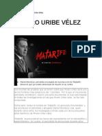 """Alvaro Uribe Velez """"Matarife"""""""
