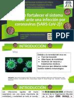 ¿Como fortalecer el sistema inmune ante una infeccion por coronavirus (SARS CoV-2)_