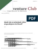 Quais são os principais sítios arqueológicos do Brasil?   Adventure Club