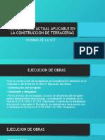 NORMATIVIDAD ACTUAL APLICABLE EN LA CONSTRUCCION DE TERRACERIAS