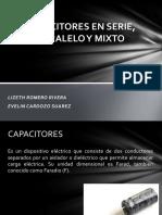 CAPACITORES EN SERIE, PARALELO Y MIXTO